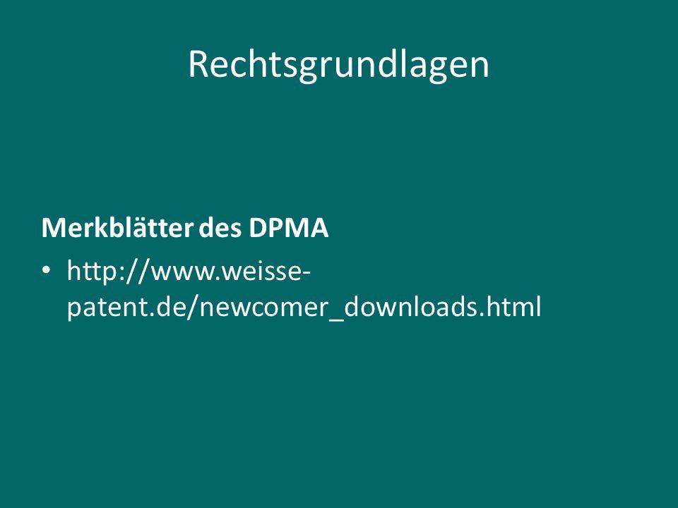 Rechtsgrundlagen Merkblätter des DPMA