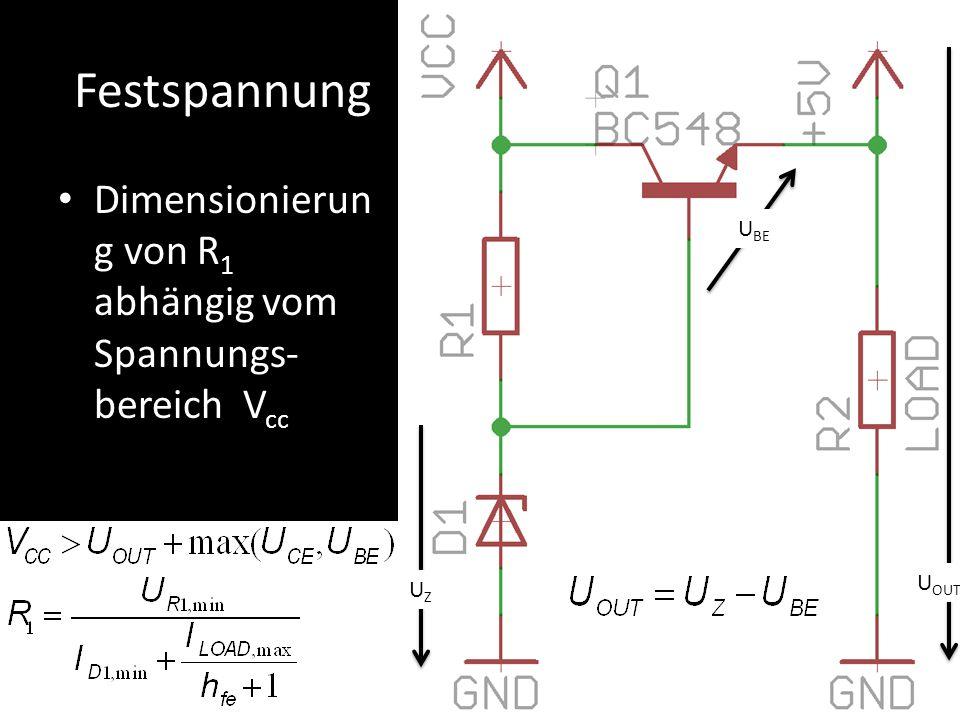 Festspannung Dimensionierung von R1 abhängig vom Spannungs-bereich Vcc