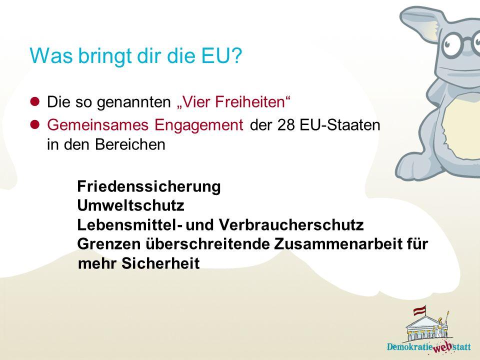 """Was bringt dir die EU Die so genannten """"Vier Freiheiten"""