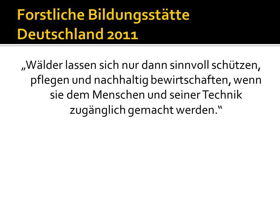 Forstliche Bildungsstätte Deutschland 2011
