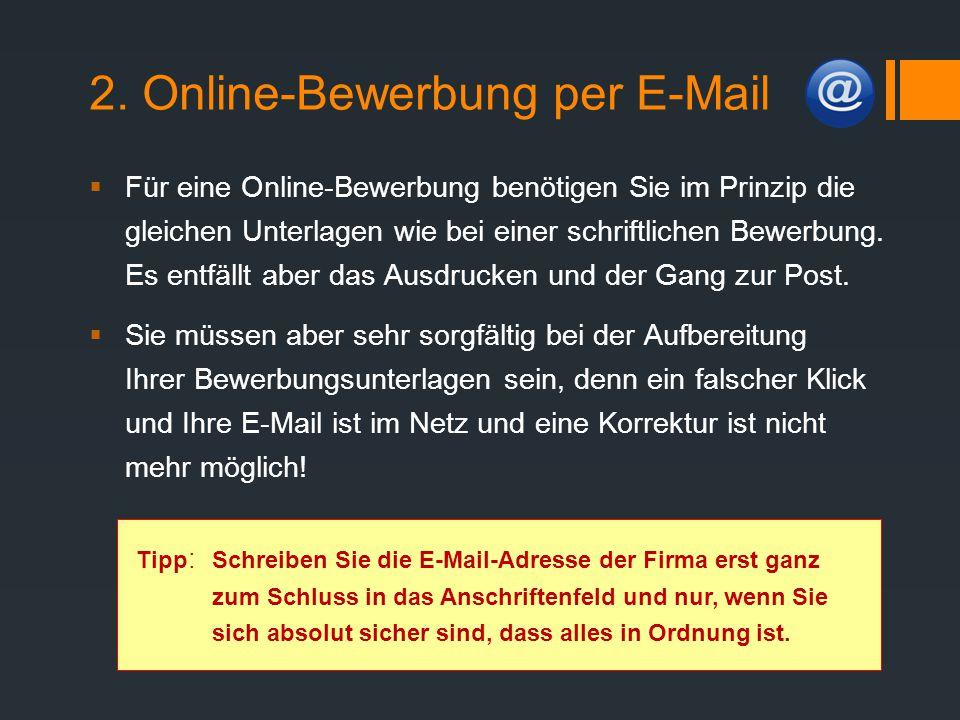 2. Online-Bewerbung per E-Mail