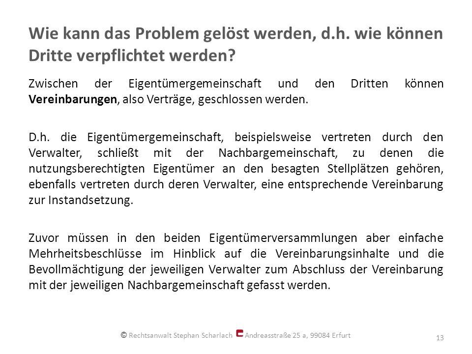 © Rechtsanwalt Stephan Scharlach Andreasstraße 25 a, 99084 Erfurt