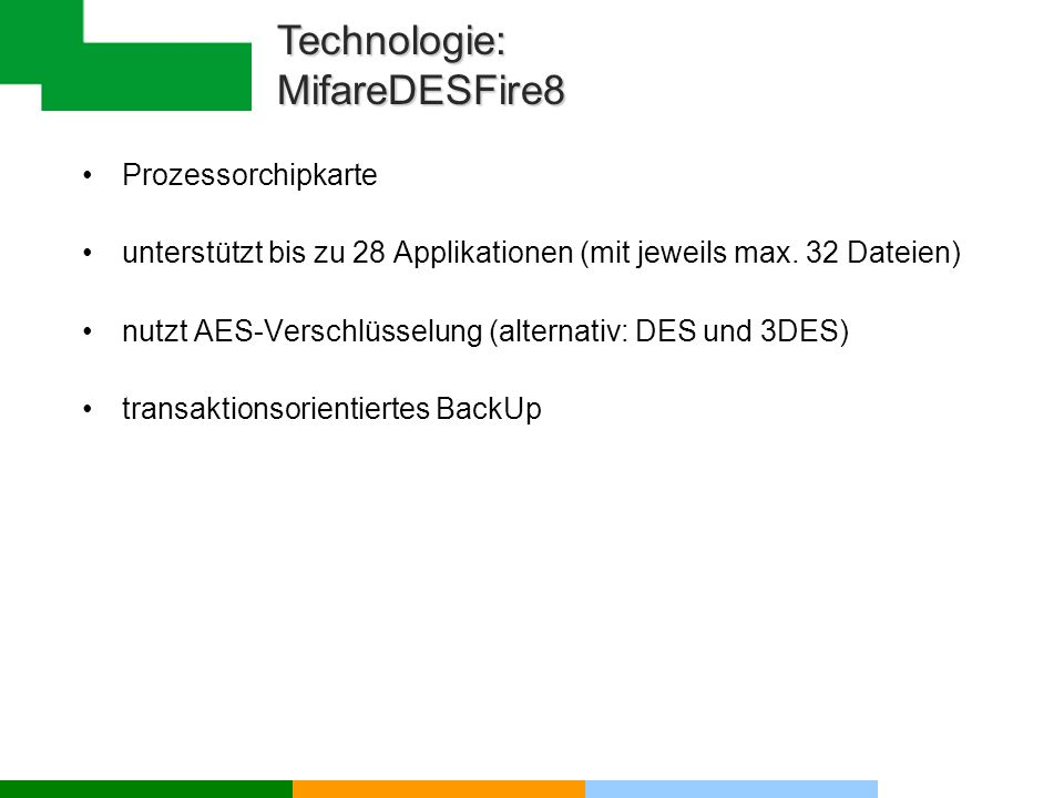 Technologie: MifareDESFire8