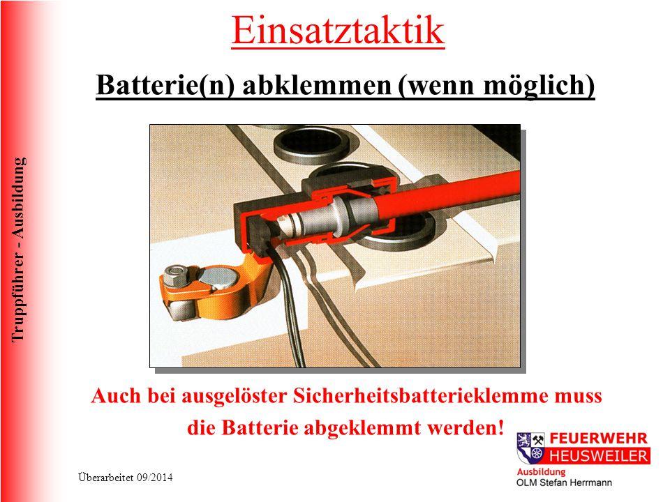 Einsatztaktik Batterie(n) abklemmen (wenn möglich)