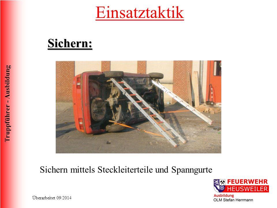 Einsatztaktik Sichern: Sichern mittels Steckleiterteile und Spanngurte