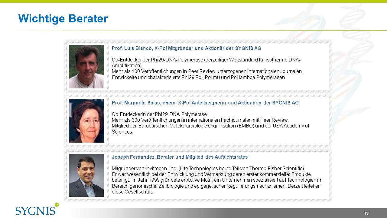 Wichtige Berater Prof. Luis Blanco, X-Pol Mitgründer und Aktionär der SYGNIS AG.