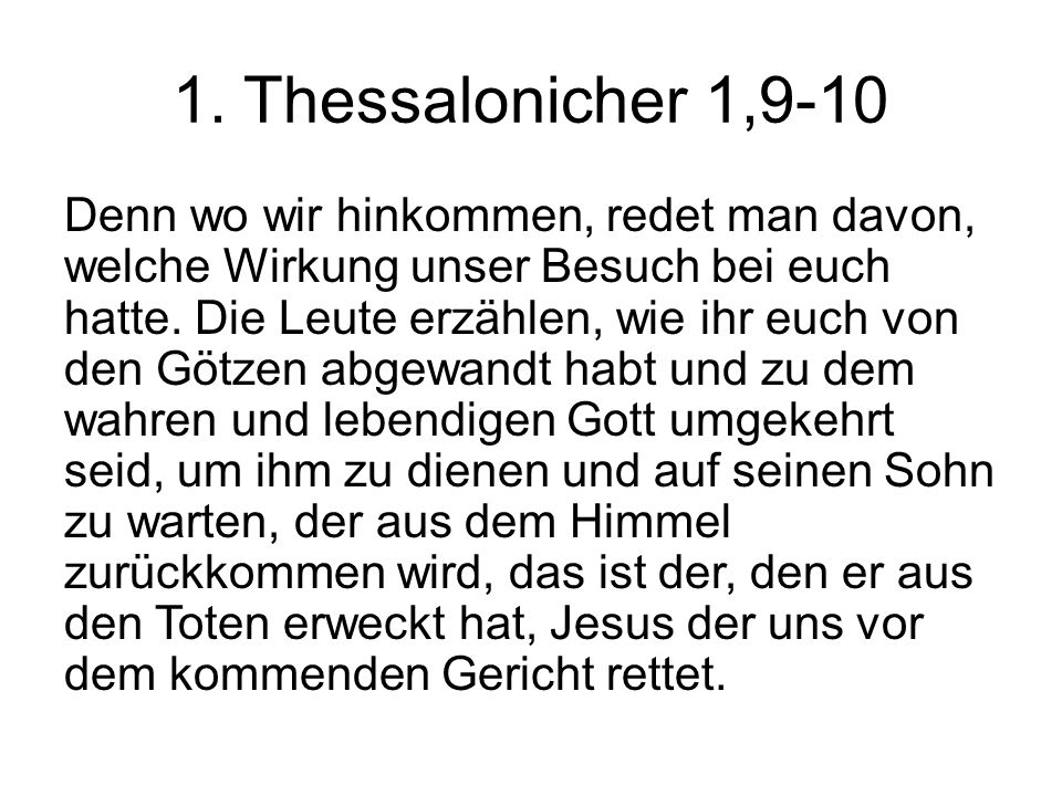 1. Thessalonicher 1,9-10