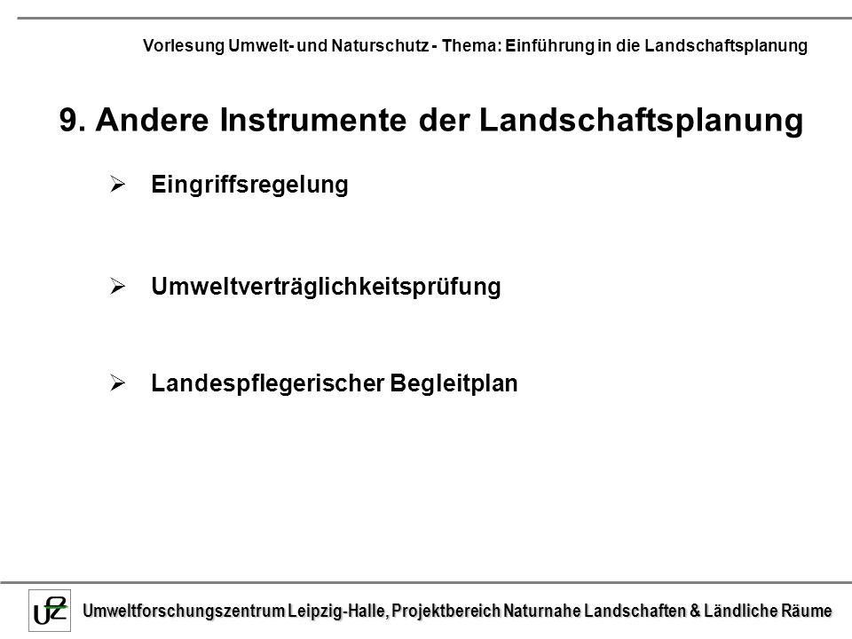9. Andere Instrumente der Landschaftsplanung
