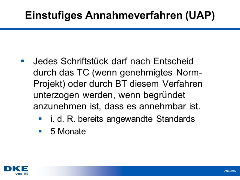 Einstufiges Annahmeverfahren (UAP)