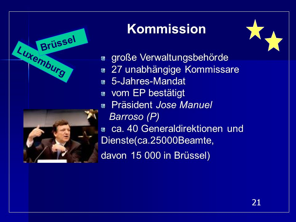 Kommission Brüssel Luxemburg große Verwaltungsbehörde