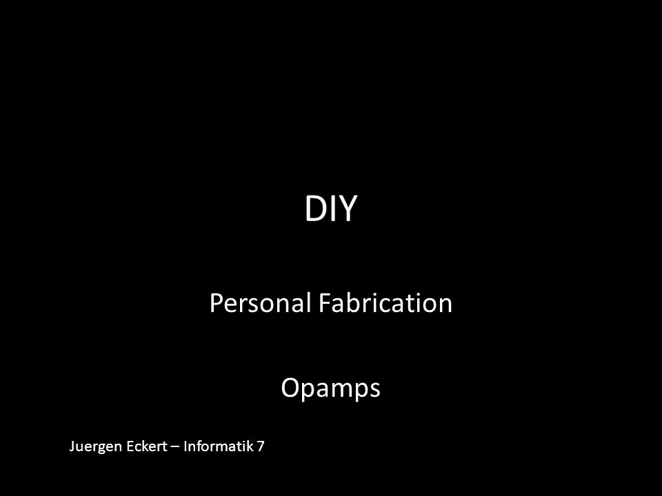Personal Fabrication Opamps