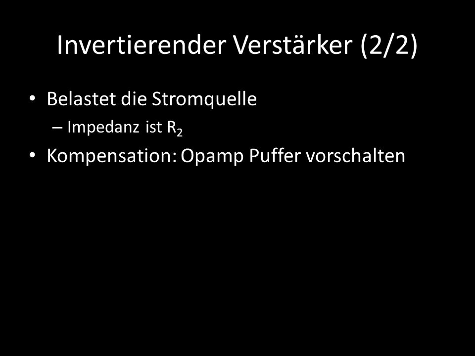 Invertierender Verstärker (2/2)