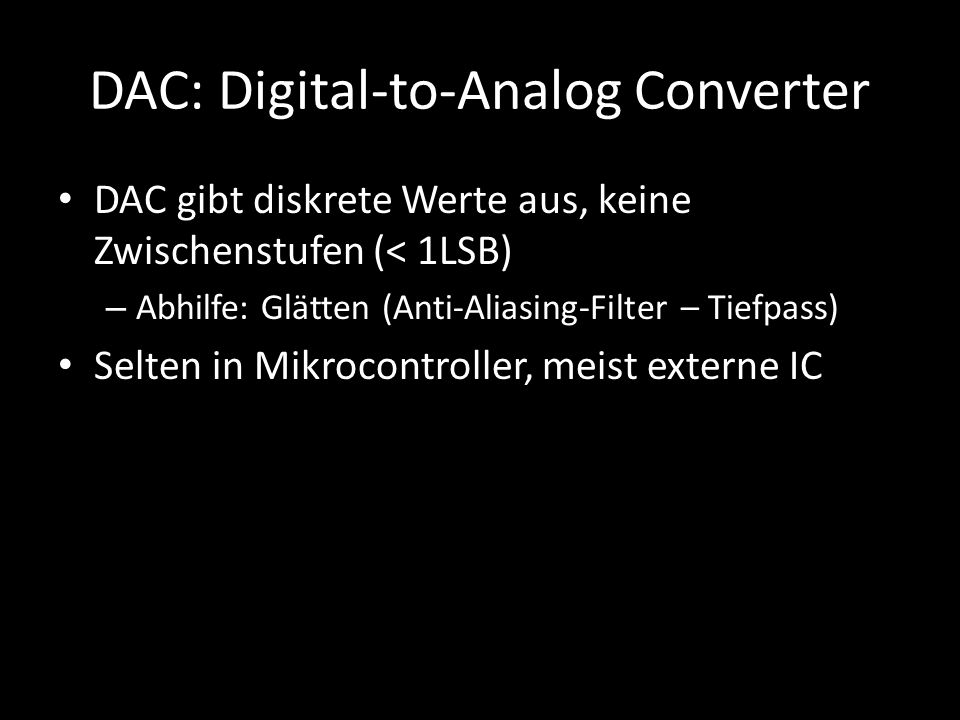 DAC: Digital-to-Analog Converter