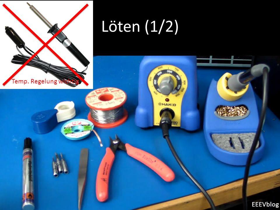 Löten (1/2) d Temp. Regelung wichtig EEEVblog