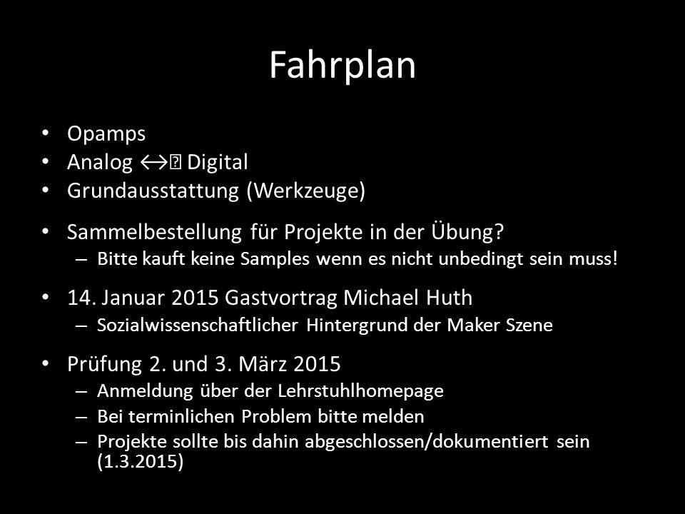 Fahrplan Opamps Analog ↔︎ Digital Grundausstattung (Werkzeuge)