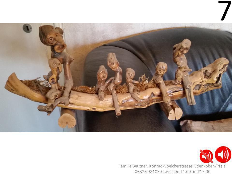 7 Familie Beutner, Konrad-Voelckerstrasse, Edenkoben/Pfalz, 06323 981030 zwischen 14:00 und 17:00