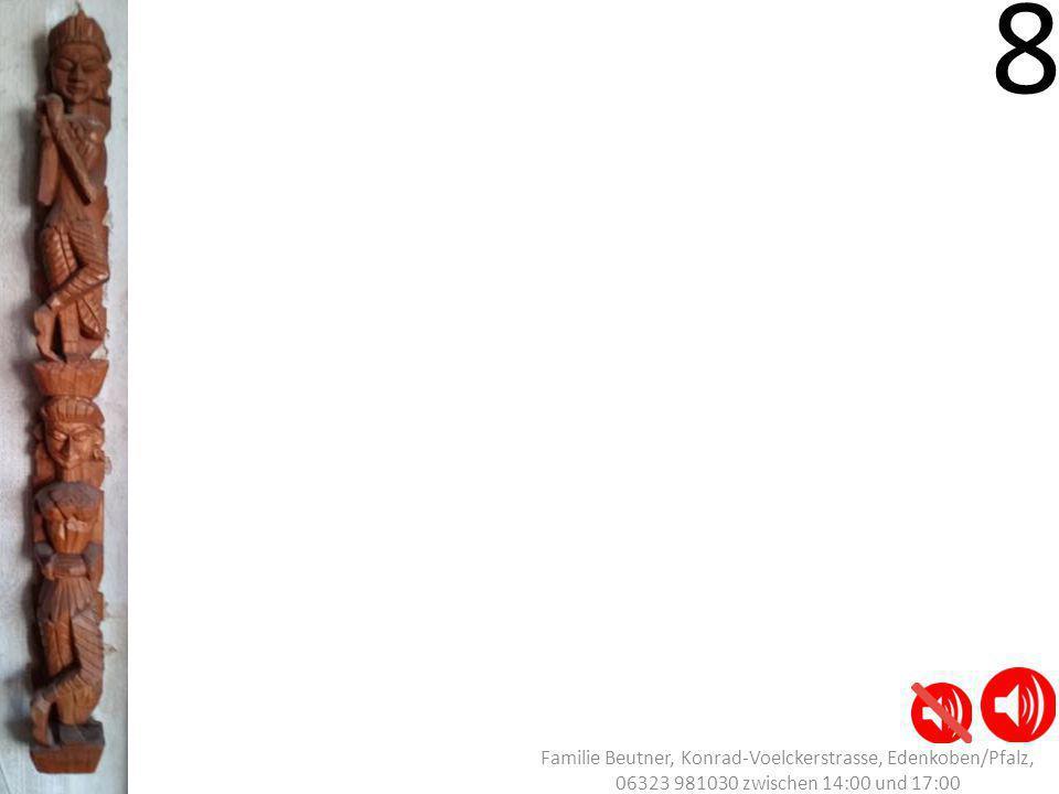 8 Familie Beutner, Konrad-Voelckerstrasse, Edenkoben/Pfalz, 06323 981030 zwischen 14:00 und 17:00