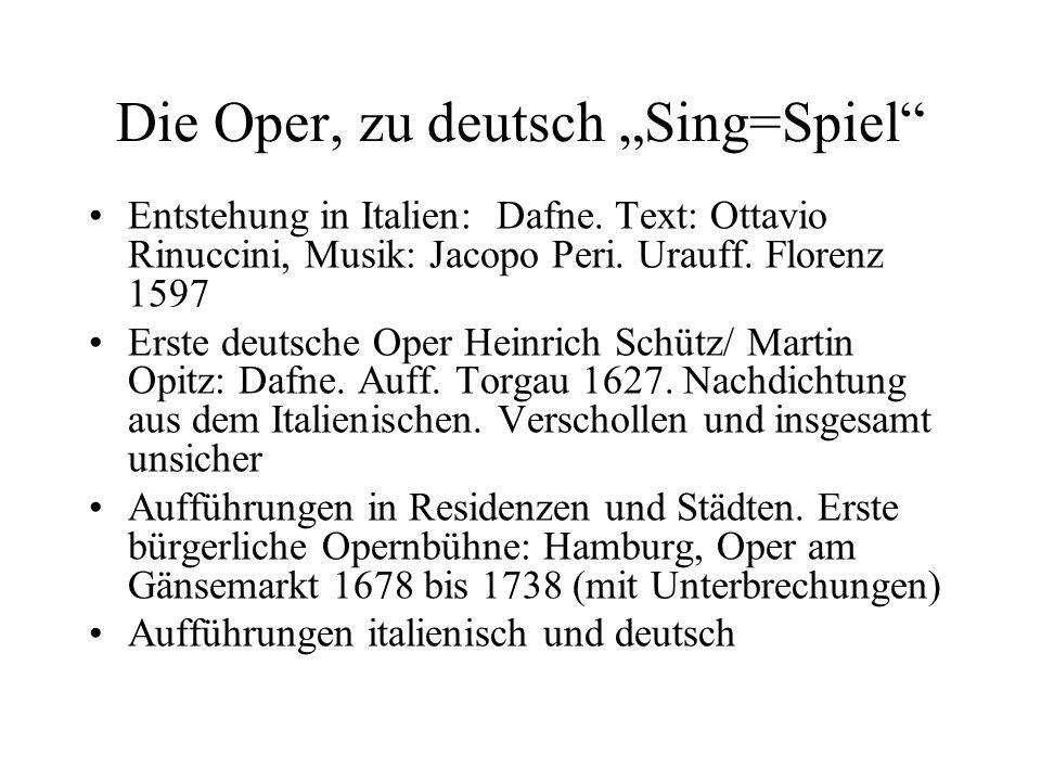 """Die Oper, zu deutsch """"Sing=Spiel"""