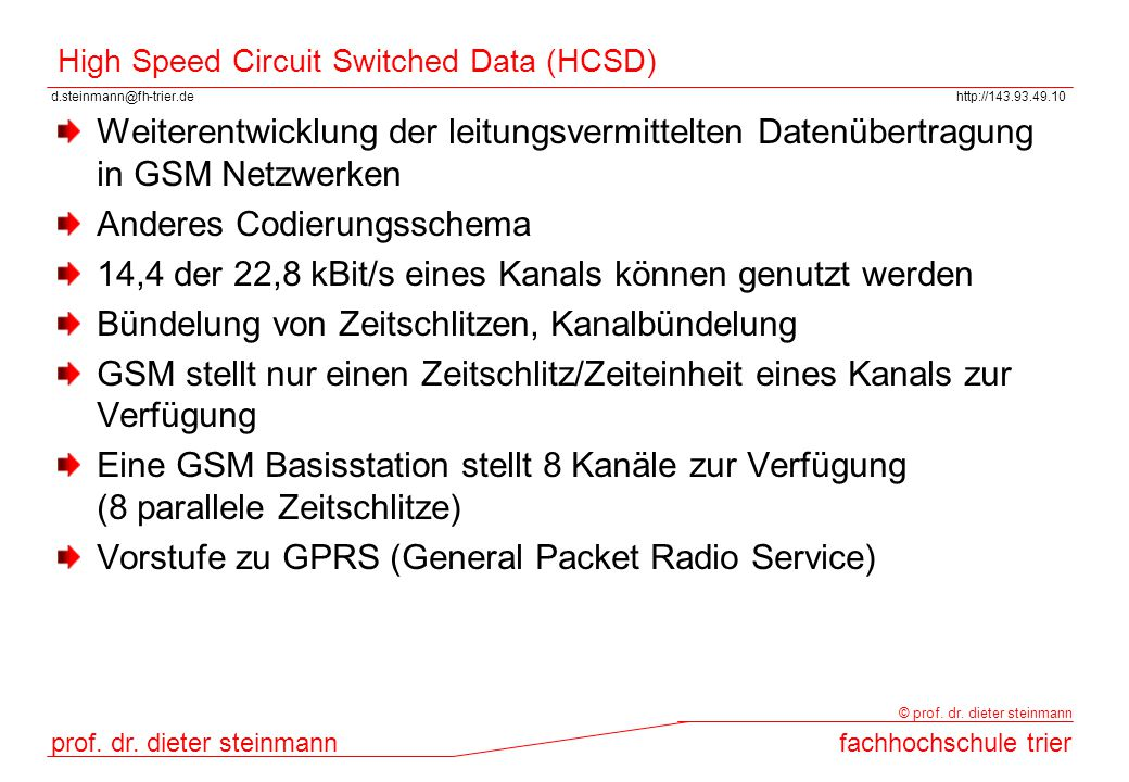 High Speed Circuit Switched Data (HCSD)