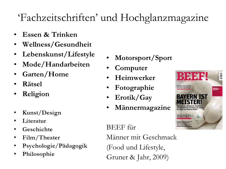 'Fachzeitschriften' und Hochglanzmagazine