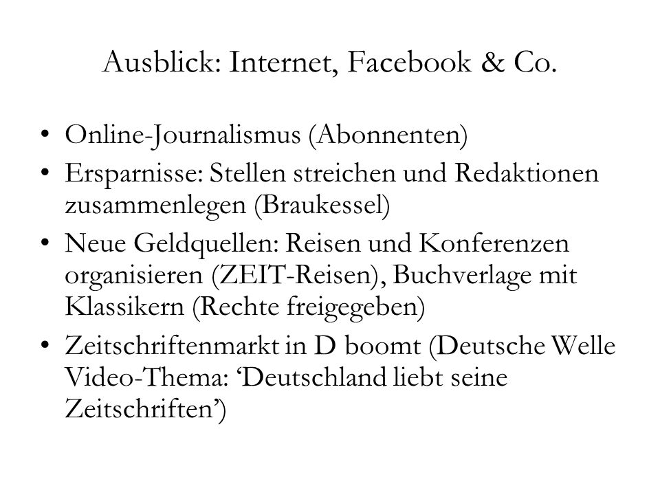 Ausblick: Internet, Facebook & Co.
