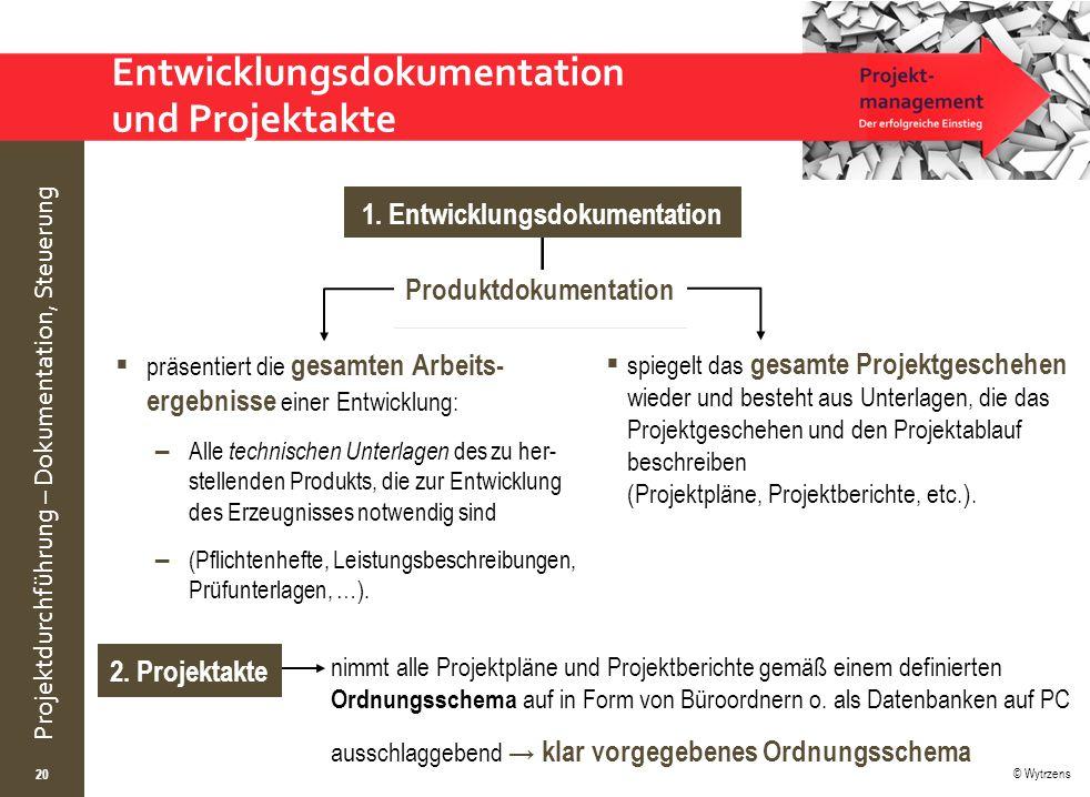 Entwicklungsdokumentation und Projektakte