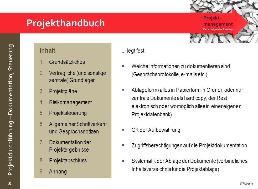 Projekthandbuch Inhalt ... legt fest: Grundsätzliches