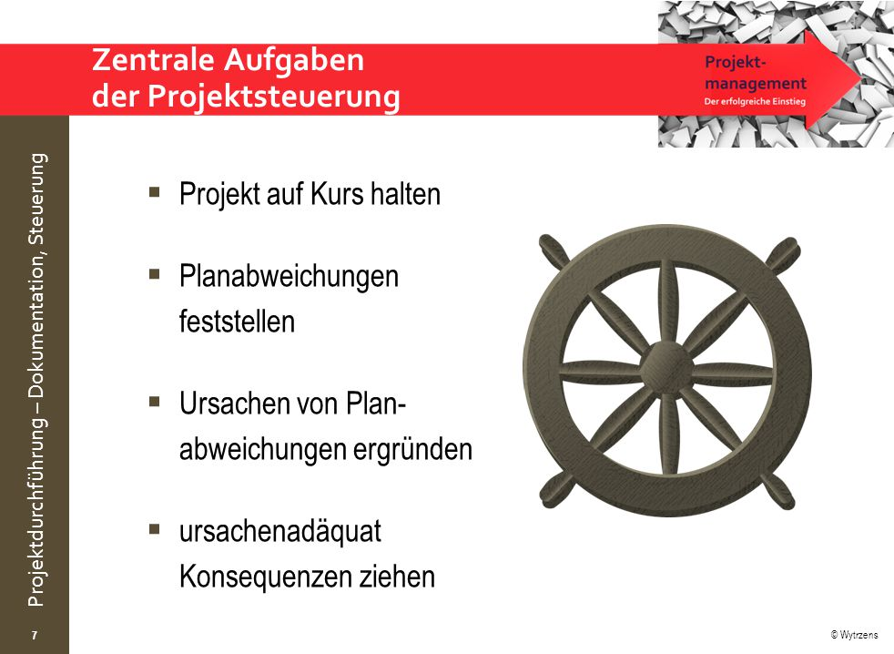Zentrale Aufgaben der Projektsteuerung