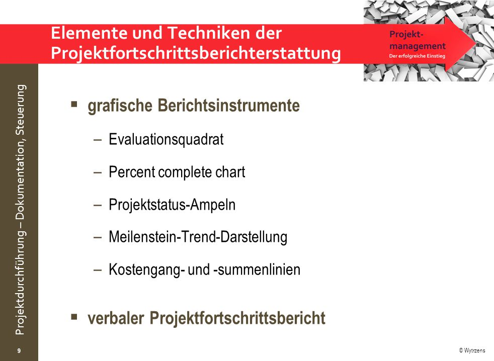 Elemente und Techniken der Projektfortschrittsberichterstattung
