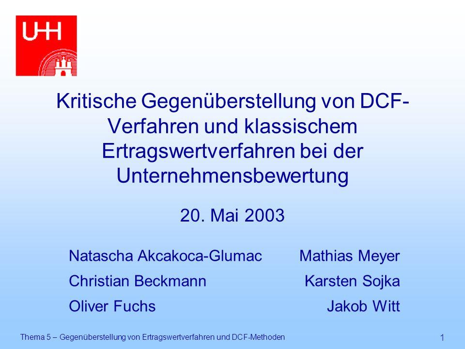 Kritische Gegenüberstellung von DCF-Verfahren und klassischem Ertragswertverfahren bei der Unternehmensbewertung