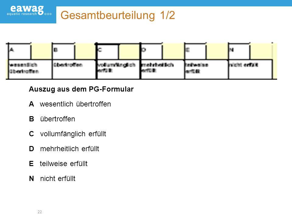 Gesamtbeurteilung 1/2 Auszug aus dem PG-Formular
