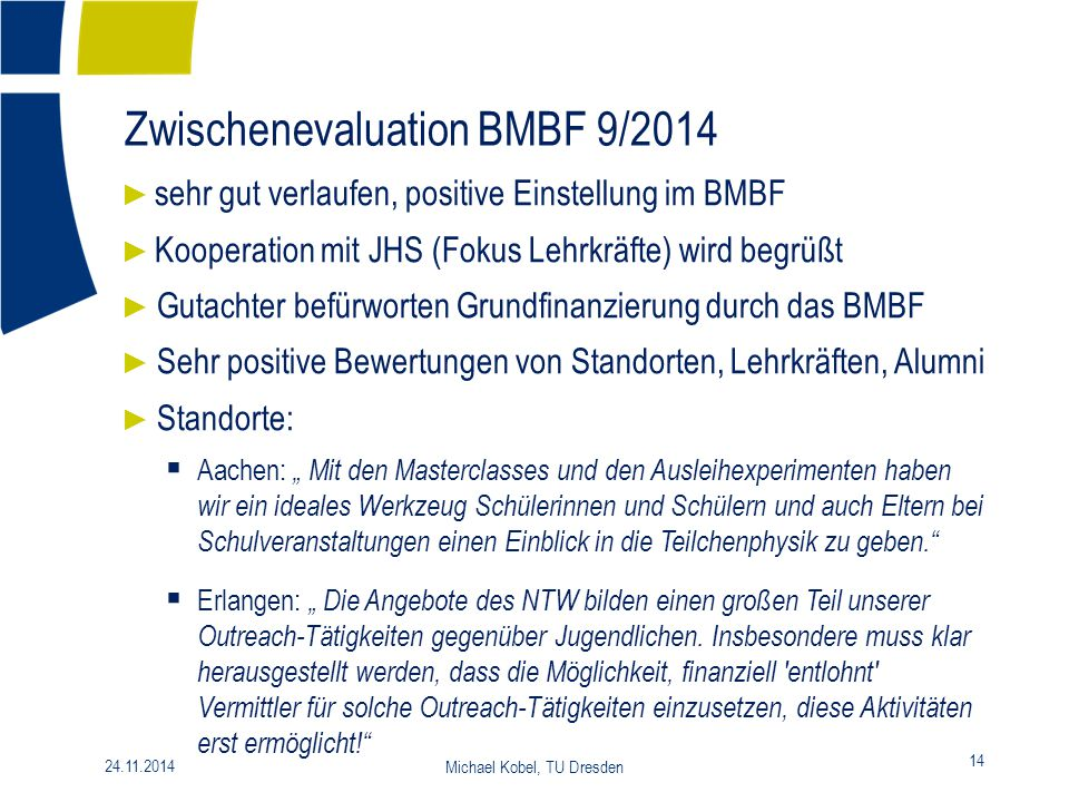 Zwischenevaluation BMBF 9/2014