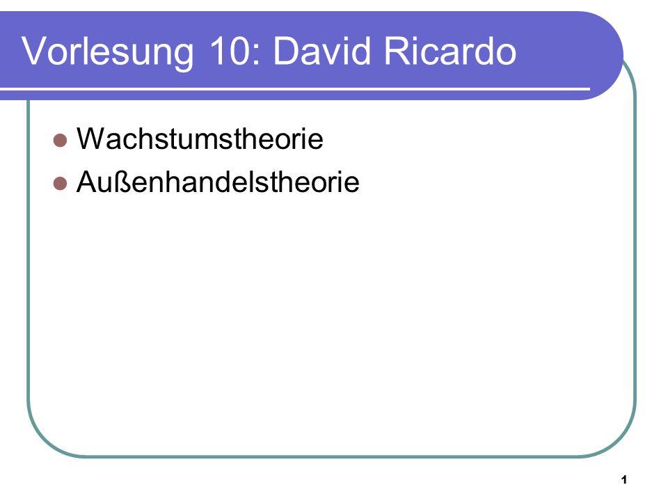 Vorlesung 10: David Ricardo