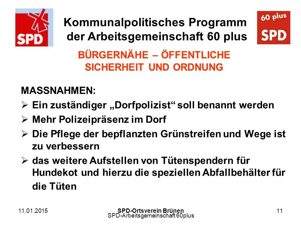 BÜRGERNÄHE – ÖFFENTLICHE SICHERHEIT UND ORDNUNG SPD-Ortsverein Brünen