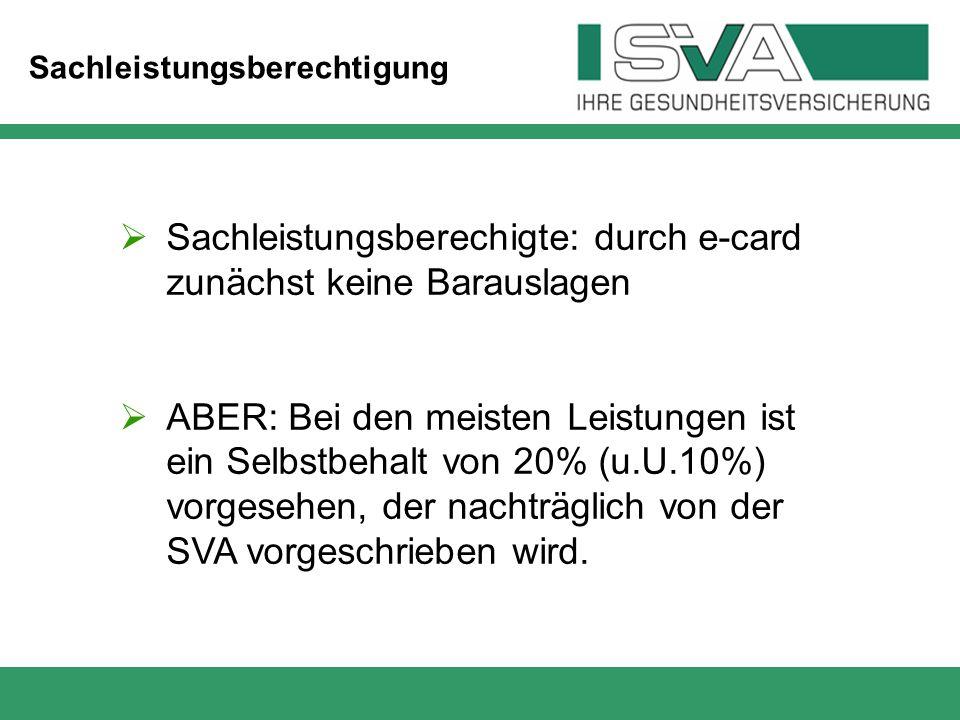 Sachleistungsberechigte: durch e-card zunächst keine Barauslagen