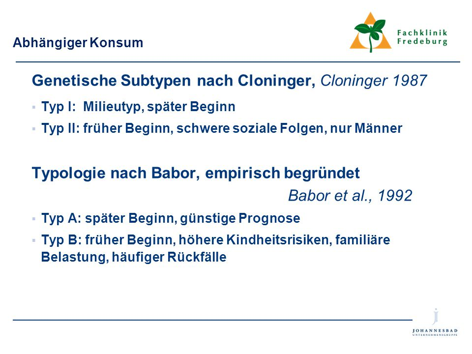 Genetische Subtypen nach Cloninger, Cloninger 1987