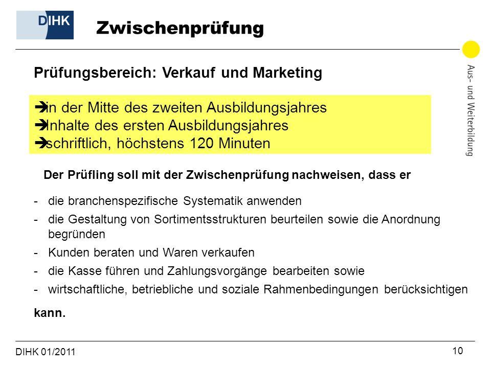 Zwischenprüfung Prüfungsbereich: Verkauf und Marketing