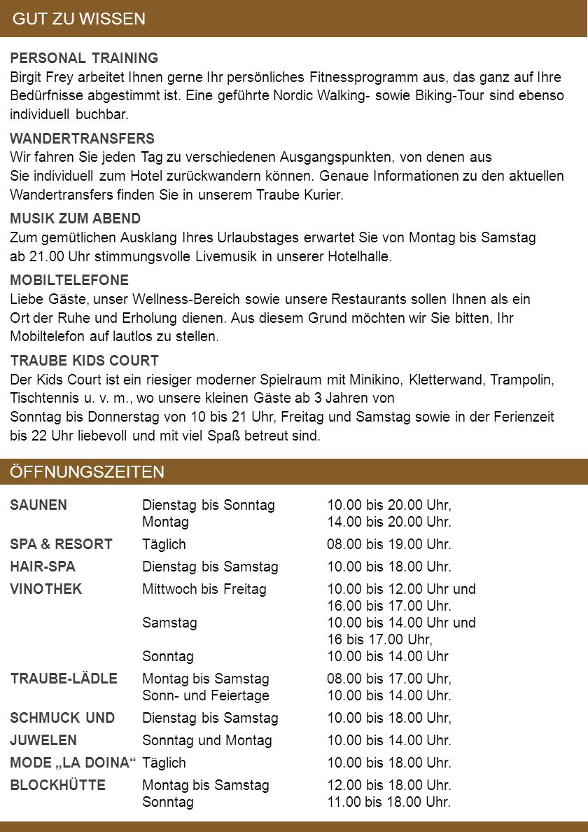 SPA & RESORT Täglich 08.00 bis 19.00 Uhr.