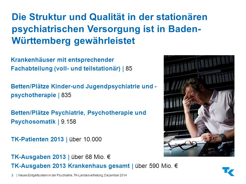 Die Struktur und Qualität in der stationären psychiatrischen Versorgung ist in Baden-Württemberg gewährleistet