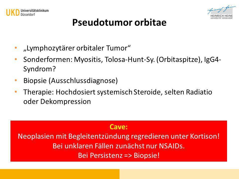 """Pseudotumor orbitae """"Lymphozytärer orbitaler Tumor"""