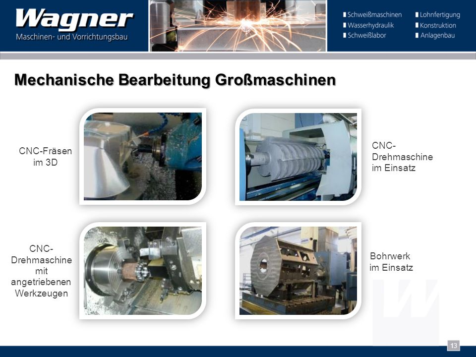 Mechanische Bearbeitung Großmaschinen