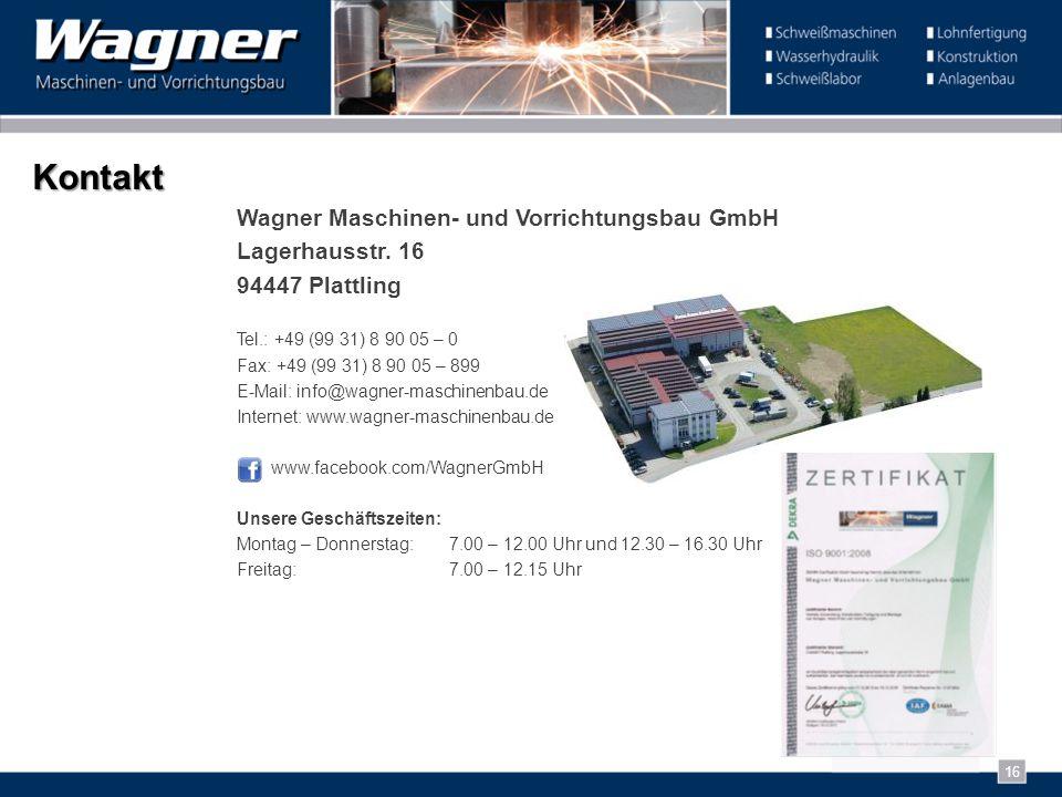 Kontakt Wagner Maschinen- und Vorrichtungsbau GmbH Lagerhausstr. 16
