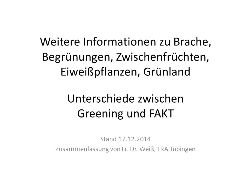 Stand 17.12.2014 Zusammenfassung von Fr. Dr. Weiß, LRA Tübingen