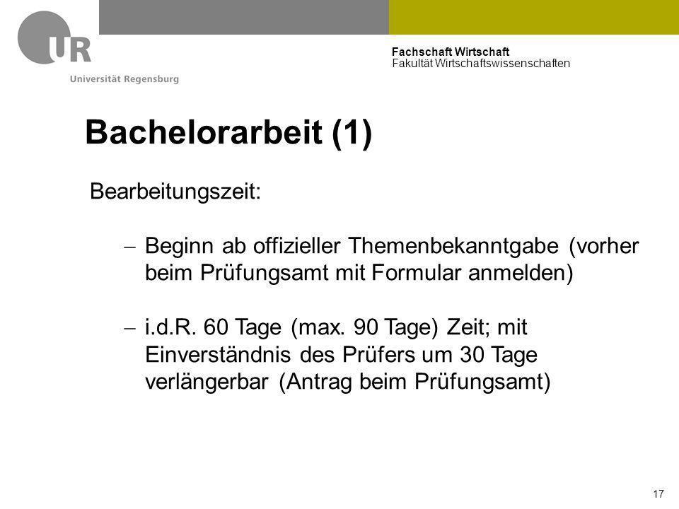 Bachelorarbeit (1) Bearbeitungszeit:
