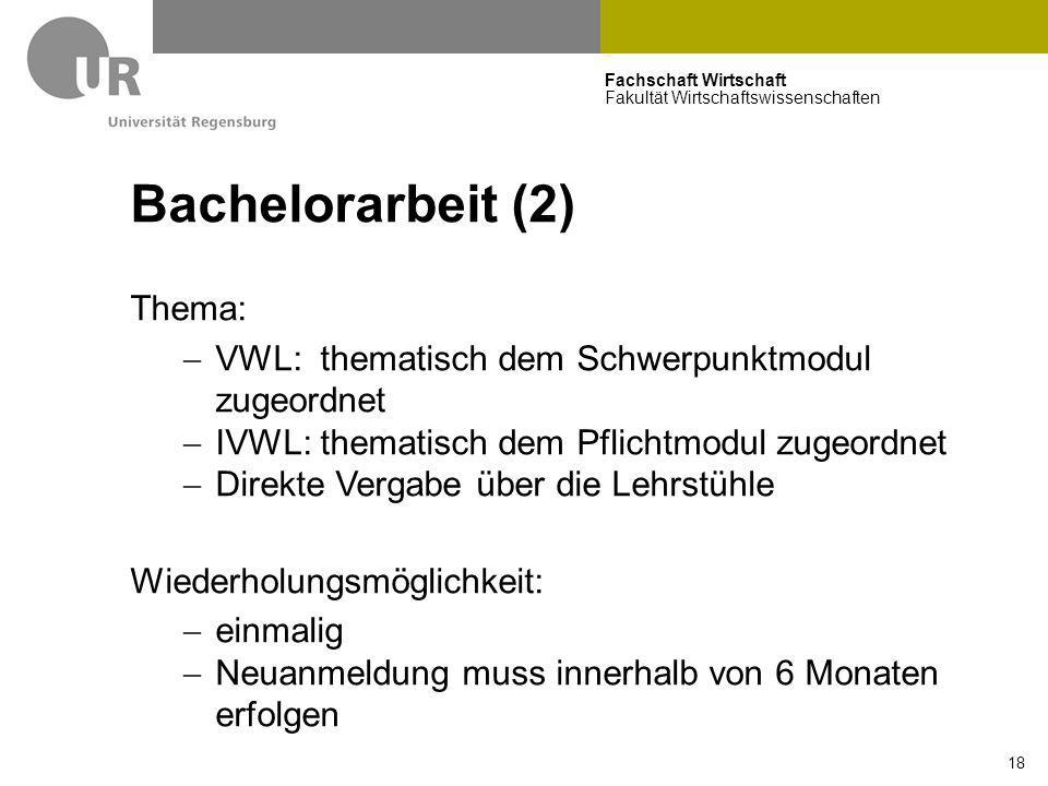 Bachelorarbeit (2) Thema: