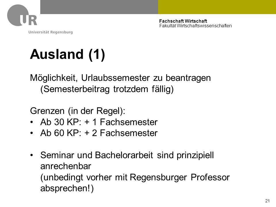 Ausland (1) Möglichkeit, Urlaubssemester zu beantragen (Semesterbeitrag trotzdem fällig) Grenzen (in der Regel):