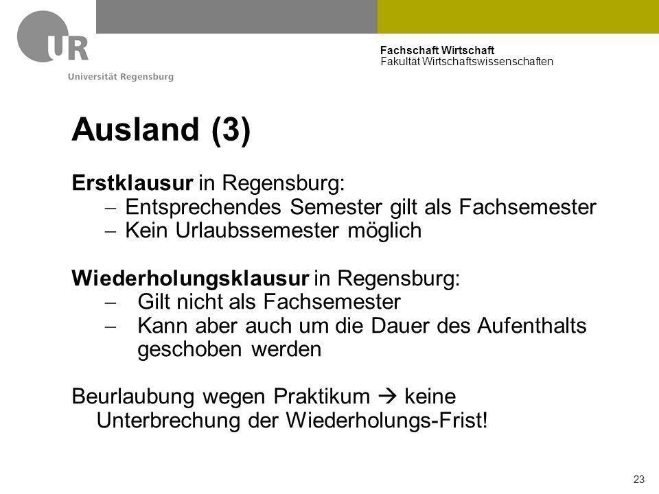 Ausland (3) Erstklausur in Regensburg: