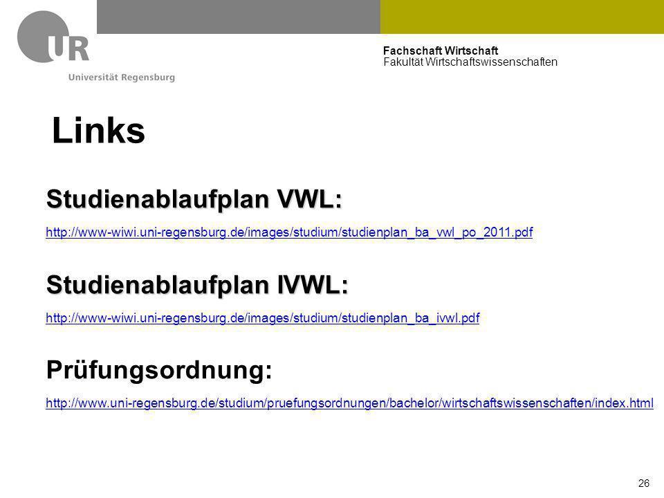 Links Studienablaufplan VWL: Studienablaufplan IVWL: Prüfungsordnung: