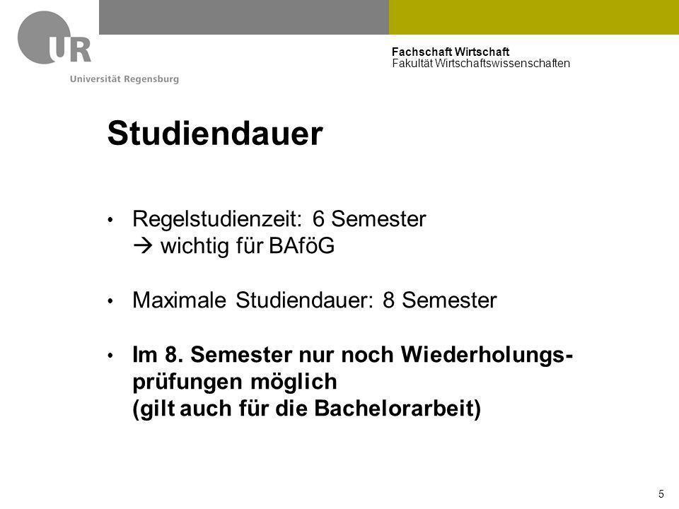 Studiendauer Regelstudienzeit: 6 Semester  wichtig für BAföG