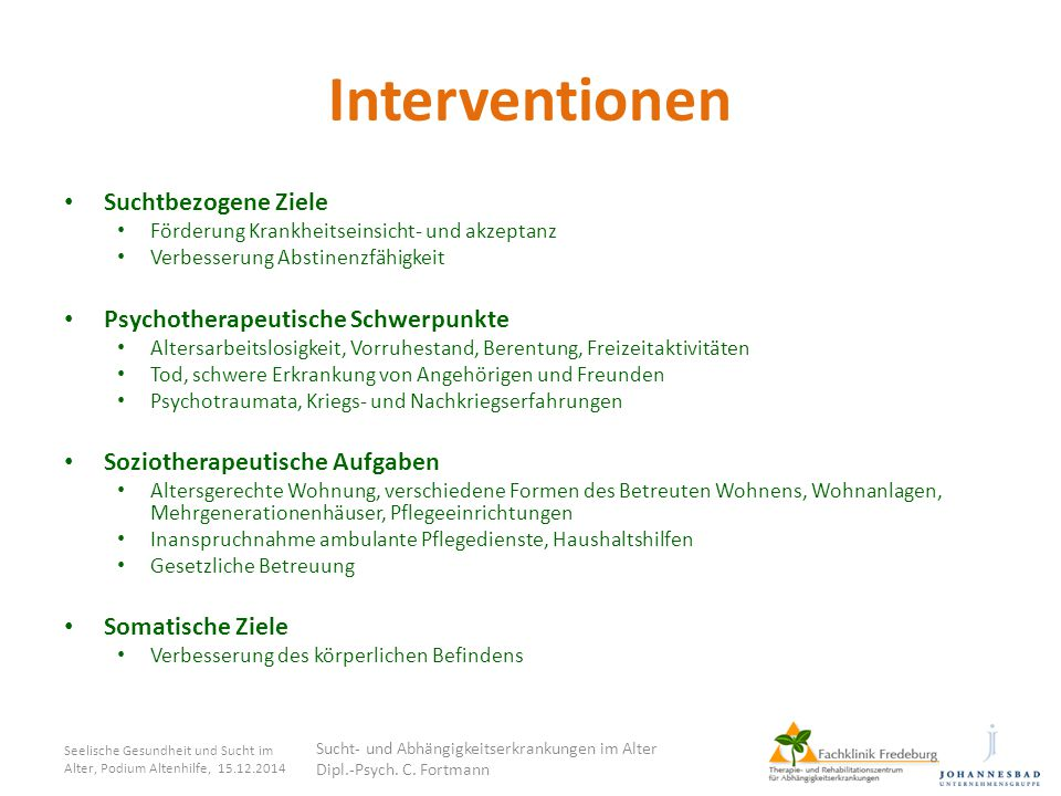 Interventionen Suchtbezogene Ziele Psychotherapeutische Schwerpunkte